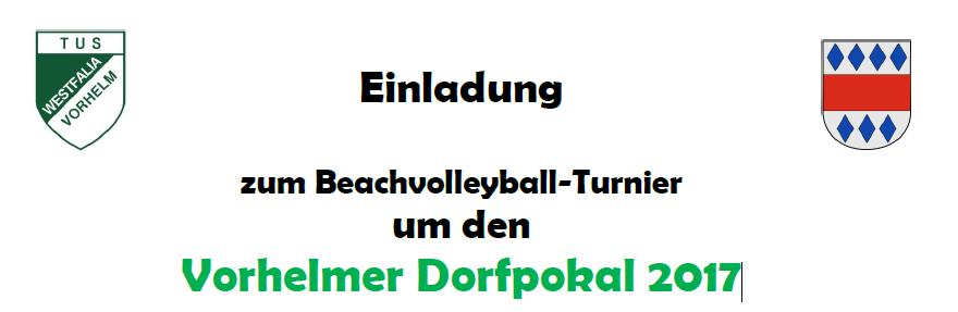 Einladung zum Beachvolleyball-Turnier um den Vorhelmer Dorfpokal 2017